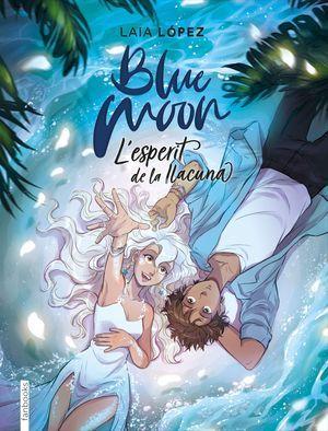 BLUE MOON 2: L'ESPERIT DE LA LLACUNA