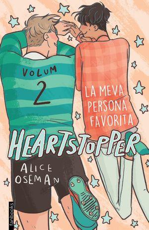 HEARTSTOPPER 2:  LA MEVA PERSONA FAVORITA