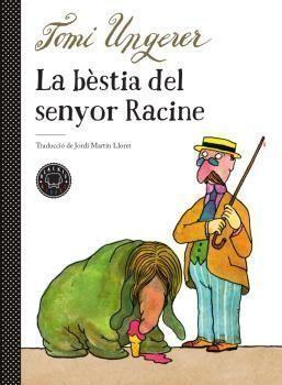 LA BÈSTIA DEL SENYOR RACINE