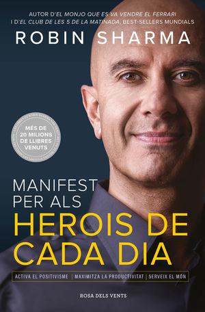 MANIFEST PER ALS HEROIS DE CADA DIA