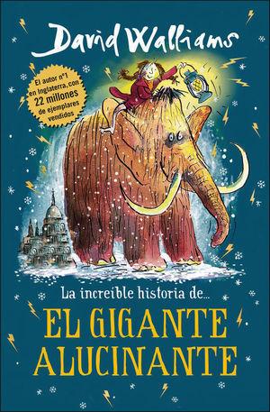 LA INCREÍBLE HISTORIA: DEL GIGANTE ALUCINANTE