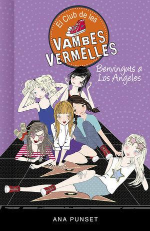 EL CLUB DE LES VAMBES VERMELLES 15: BENVINGUTS A LOS ANGELES