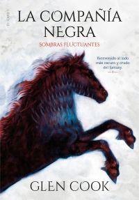 LA COMPAÑIA NEGRA 2: SOMBRAS FLUCTUANTES