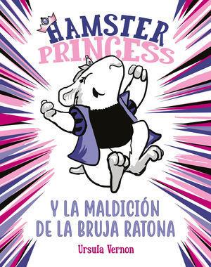 HAMSTER PRINCESS 1: Y LA MALDICIÓN DE LA BRUJA RATONA