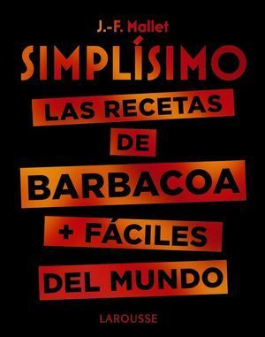 SIMPLÍSIMO: LAS RECETAS DE BARBACOA + FÁCILES DEL MUNDO
