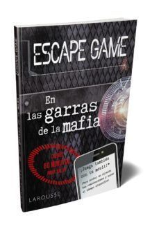 ESCAPE GAME: EN LAS GARRAS DE LA MAFIA
