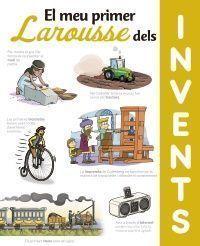EL MEU PRIMER LAROUSSE DEL INVENTS