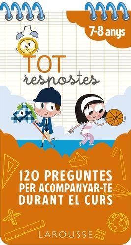 TOT RESPOSTES: 120 PREGUNTES PER ACOMPANYAR-TE DURANT EL CURS