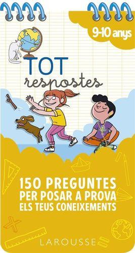 TOT RESPOSTES. 150 PREGUNTES PER POSAR A PROVA ELS TEUS CONEIXEMENTS