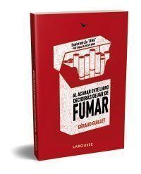 AL ACABAR ESTE LIBRO DECIDIRÁS DEJAR DE FUMAR