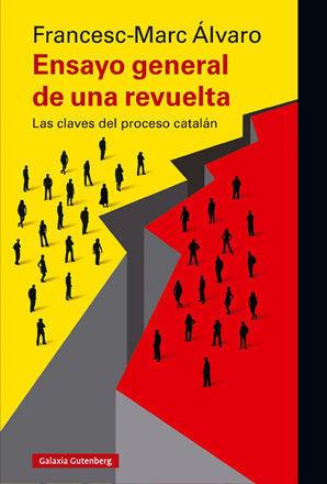 ENSAYO GENERAL DE UNA REVUELTA