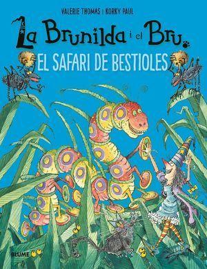 BRUNILDA I BRU: SAFARI DE BESTIOLES
