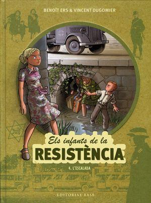 ELS INFANTS DE LA RESISTÈNCIA 4: L'ESCALADA