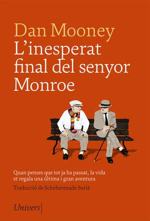 L'INESPERAT FINAL DEL SENYOR MONROE