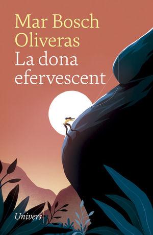 LA DONA EFERVESCENT