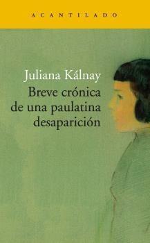 BREVE CRÓNICA DE UNA PAULATINA DESAPARICIÓN