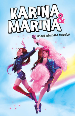 KARINA & MARINA 2: UN MINUTO PARA TRIUNFAR