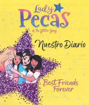 LADY PECAS: NUESTRO DIARIO: BEST FRIENDS FOREVER