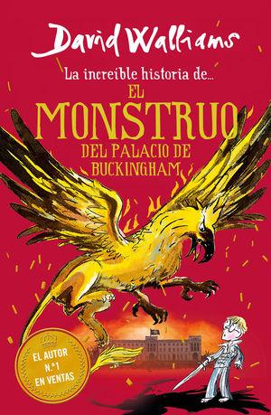 LA INCREÍBLE HISTORIA ... EL MONSTRUO DEL BUCKINGHAM PALACE
