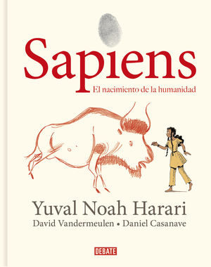 SAPIENS 1: UNA HISTORIA GRÁFICA: EL NACIMIENTO DE LA HUMANIDAD