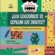 JUEGOS Y ACTIVIDADES PARA DIVERTIRSE: ¿LOS COCODRILOS SE CEPILLAN LOS DIENTES?