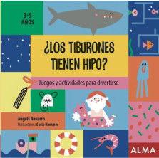 JUEGOS Y ACTIVIDADES PARA DIVERTIRSE: LOS TIBURONES TIENEN HIPO?
