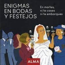 ENIGMAS EN BODAS Y FESTEJOS