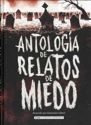 CLÀSSICS JUVENILS: ANTOLOGÍA DE RELATOS DE MIEDO (EDICIÓN REVISADA 2021)