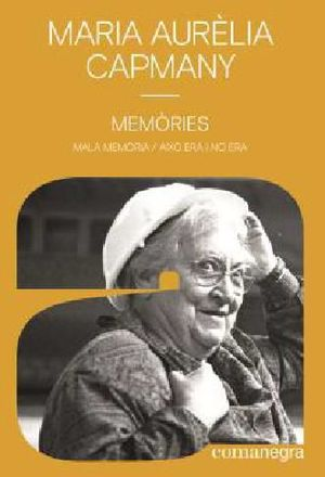 MEMÒRIES - M.AURÈLIA CAPMANY