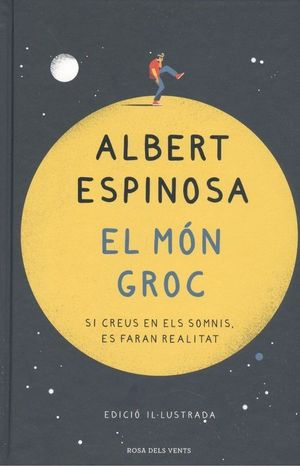 EL MÓN GROC (EDICIÓ IL·LUSTRADA)