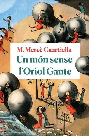 UN MÓN SENSE L'ORIOL GANTE