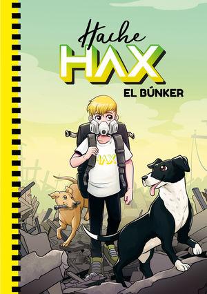 HACHE HAX 1: EL BÚNKER