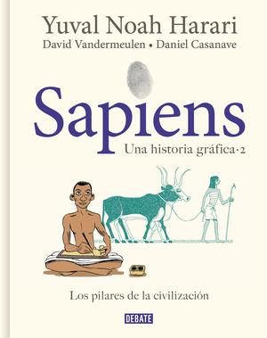 SAPIENS 2: UNA HISTORIA GRÁFICA: LOS PILARES DE LA CIVILIZACIÓN