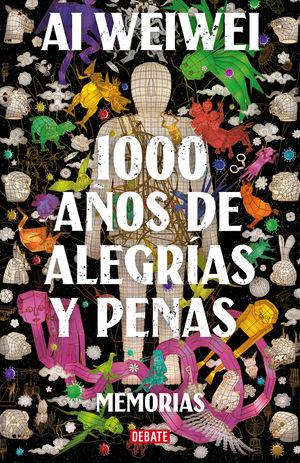 1000 AÑOS DE ALEGRÍAS Y PENAS