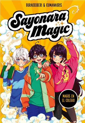 SAYONARA MAGIC 1: MAGOS EN EL COLEGIO