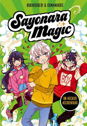 SAYONARA MAGIC 2: UN HECHIZO ACCIDENTADO