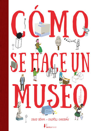 CÓMO SE HACE UN MUSEO