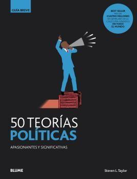 GUÍA BREVE: 50 TEORÍAS POLÍTICAS