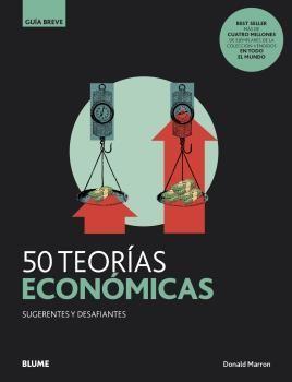 GUÍA BREVE: 50 TEORÍAS ECONÓMICAS