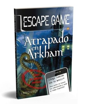 ESCAPE GAME: ATRAPADO EN ARKHAM