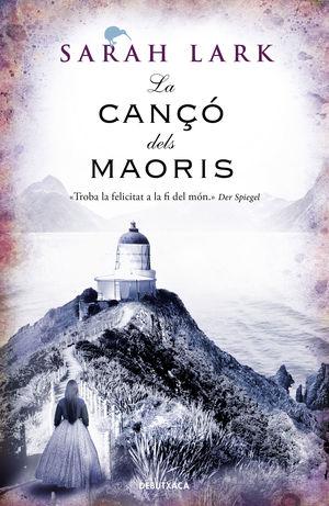 LA CANÇÓ DELS MAORÍS (NÚVOL BLANC 2)
