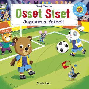 OSSET SISET: JUGUEM AL FUTBOL!