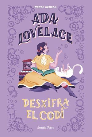 NENES REBELS 1: ADA LOVELACE. DESXIFRA EL CODI