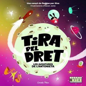 TIRA PEL DRET. LES AVENTURES DE L'ANTONIETA