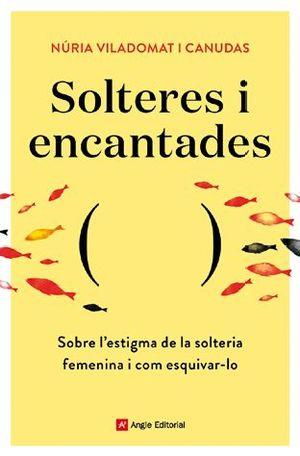 SOLTERES I ENCANTADES