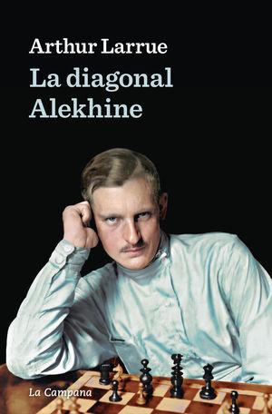 LA DIAGONAL ALEKHIN