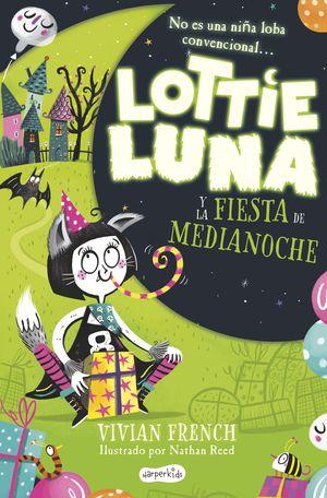 LOTTIE LUNA Y LA FIESTA DE MEDIANOCHE