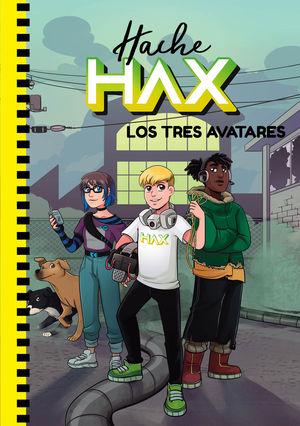 HACHE HAX 2: LOS TRES AVATARES
