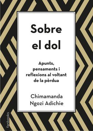SOBRE EL DOL. APUNTS, PENSAMENTS I REFLEXIONS AL VOLTANT DE LA PÈRDUA