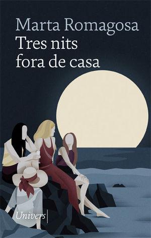 TRES NITS FORA DE CASA